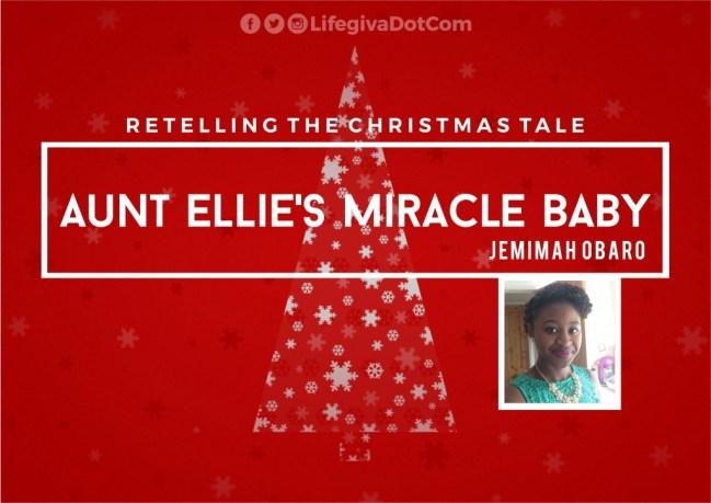 Aunt Ellie's Miracle Baby - Jemimah Obaro