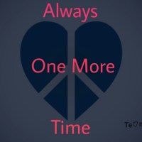 Episode 1: Always One More Time