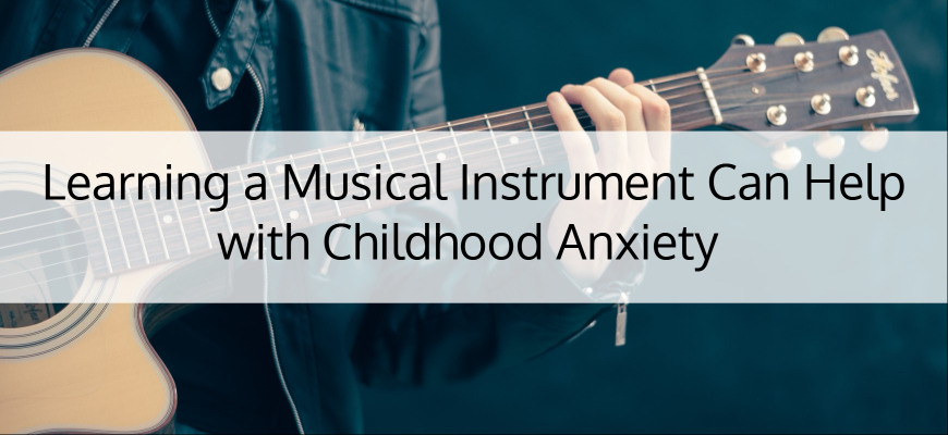 Learning a Musical Instrument Can Help with Childh