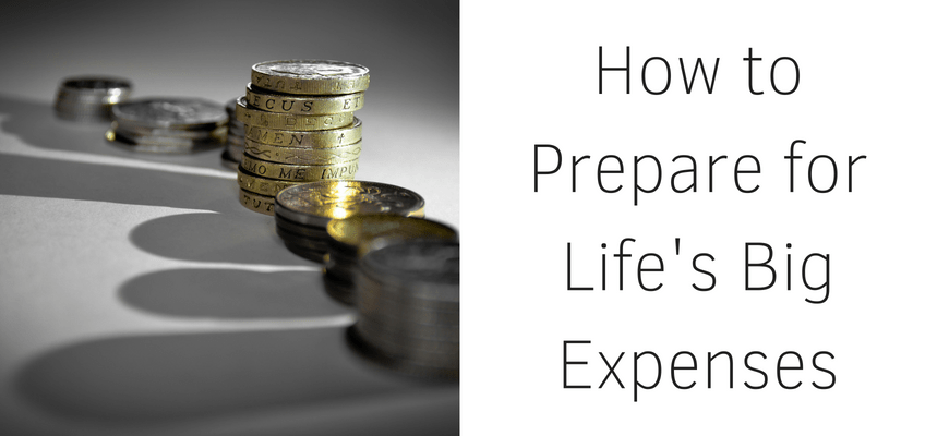 How to Prepare for Life's Big Expenses