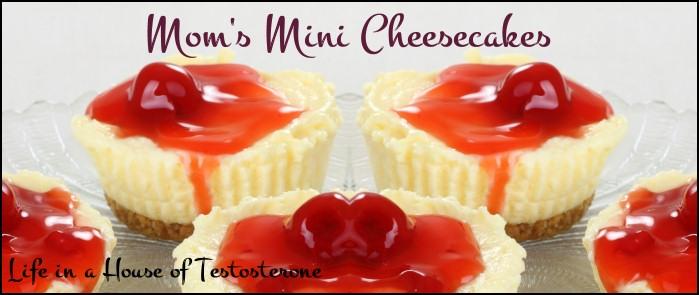 Mom's Miniature Cheesecakes