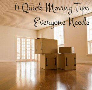 Moving Tips Everyone Needs 6 Quick Ideas That Make Your Transition Easy