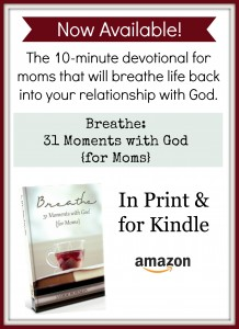 Review – Breathe: 31 Moments with God {for Moms}