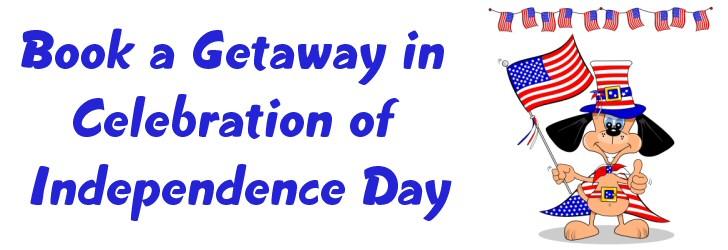 independence day getaway