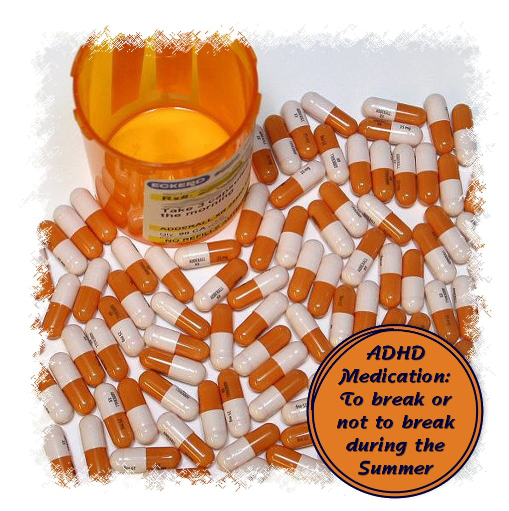 ADHD Medication: To Break or Not During the Summer?