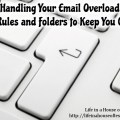 Handling Your Email Overload from Life in a House of Testosterone