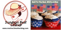 Hail to the Red, White and Blue Theme Week on Mother 2 Mother Sunday's Best Linkup
