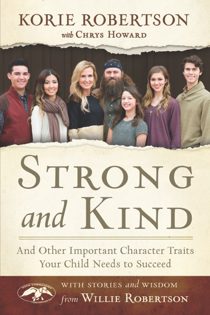 Review and Giveaway: STRONG and KIND by Korie Robertson Ends November 7