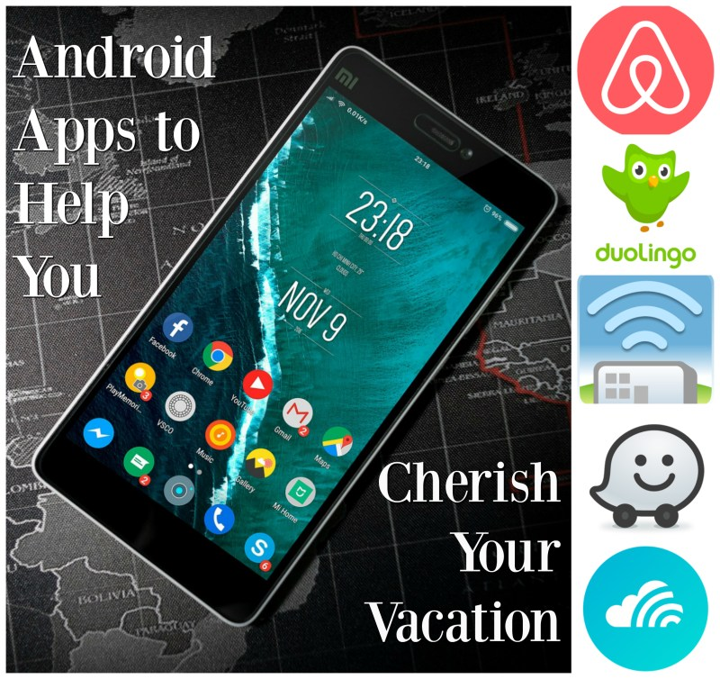 Android Apps to Help You Cherish Your Vacation