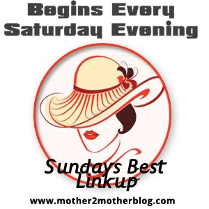 Join Us Every Week for Mother 2 Mother's Sunday's Best Linkup