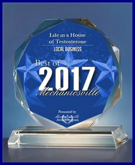 Life in a House of Testosterone Awarded 2017 Local Business Best of Mechanicsville Award