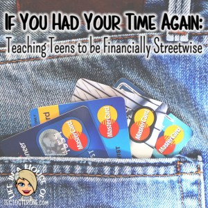 Teaching Teens to be Financially Streetwise