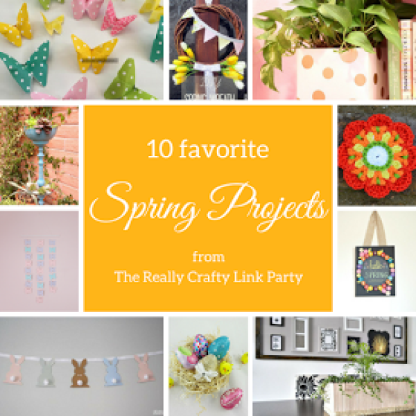 Week 118 Sunday's Best Featured Post - 10 Favorite Spring Projects from Keeping It Real