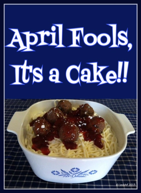 Week 118 Sunday's Best Featured Post - April Fools It's a Cake from Love My Big Happy Family