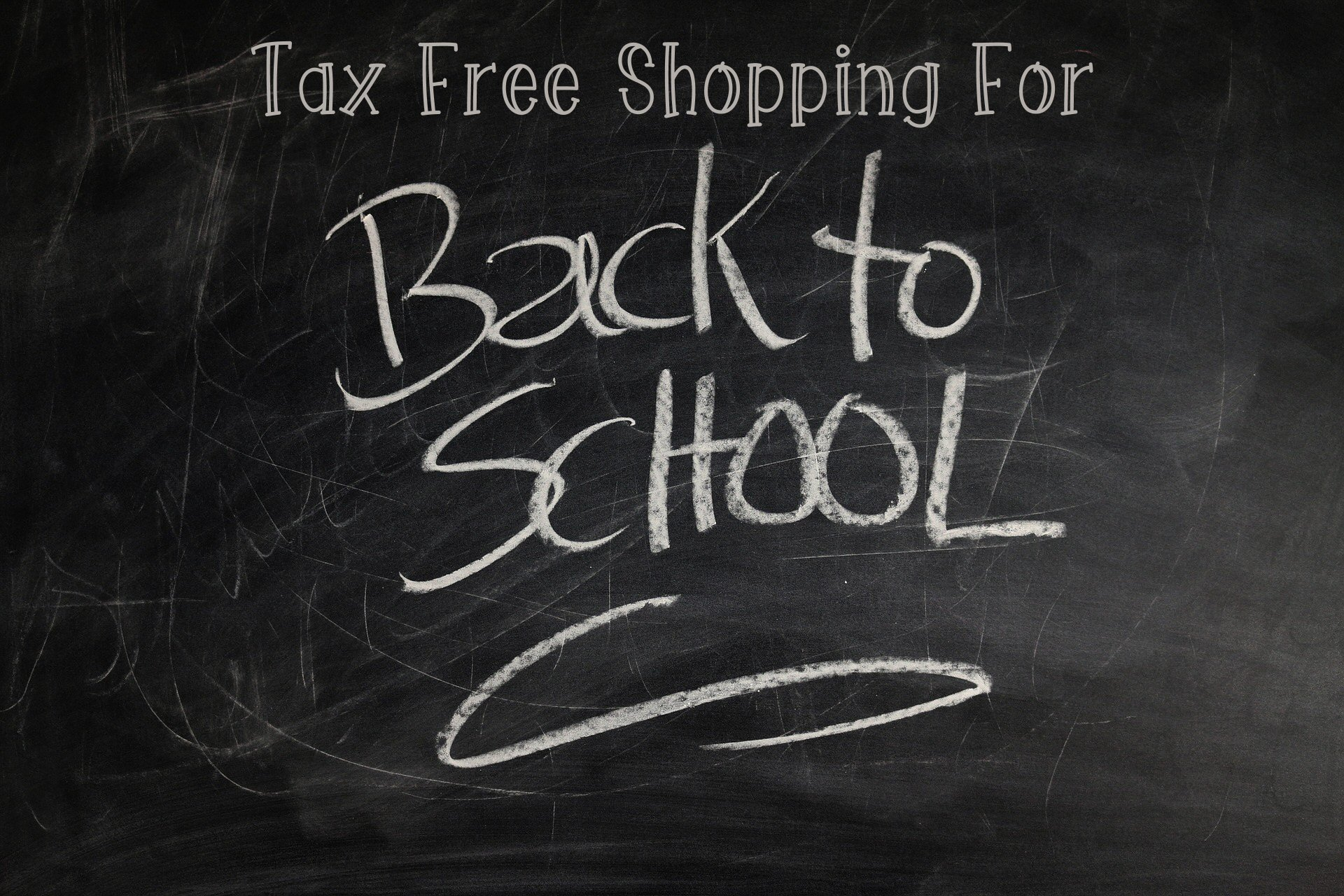 Tax Free Shopping Days for 2017 - Back to School Savings