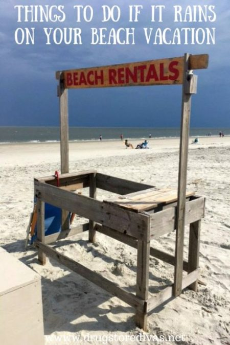 Week 136 Sunday's Best Featured Theme Post - Things to Do If It Rains on Your Beach Vacation from Drug Store Divas