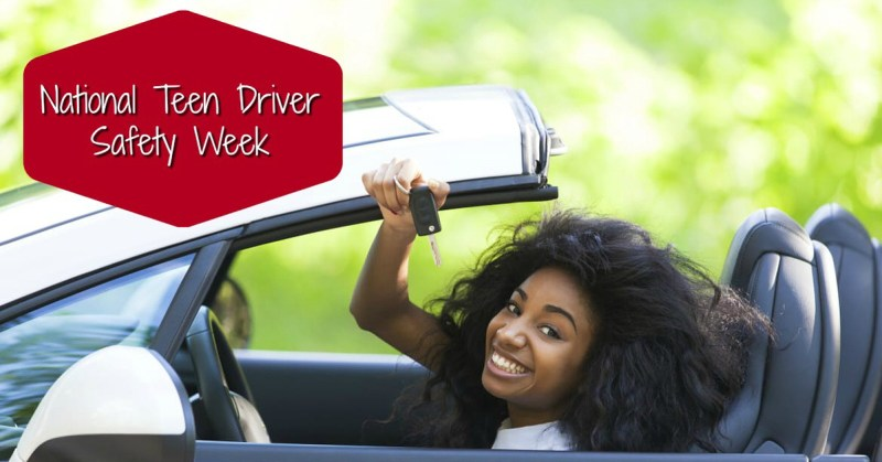 10/15 to 10/21 - National Teen Driver Safety Week