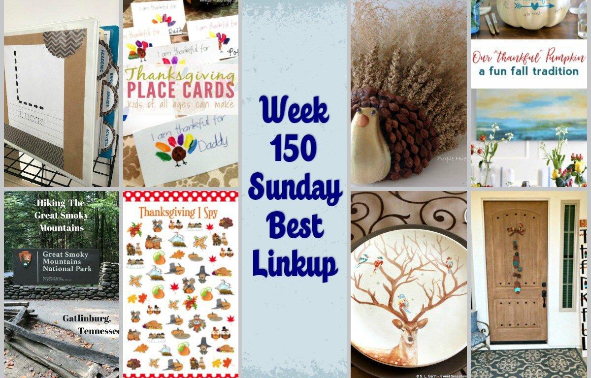 Week 150 Sunday's Best Linkup