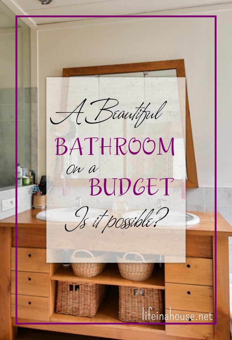 A Beautiful Bathroom on a Budget PIN