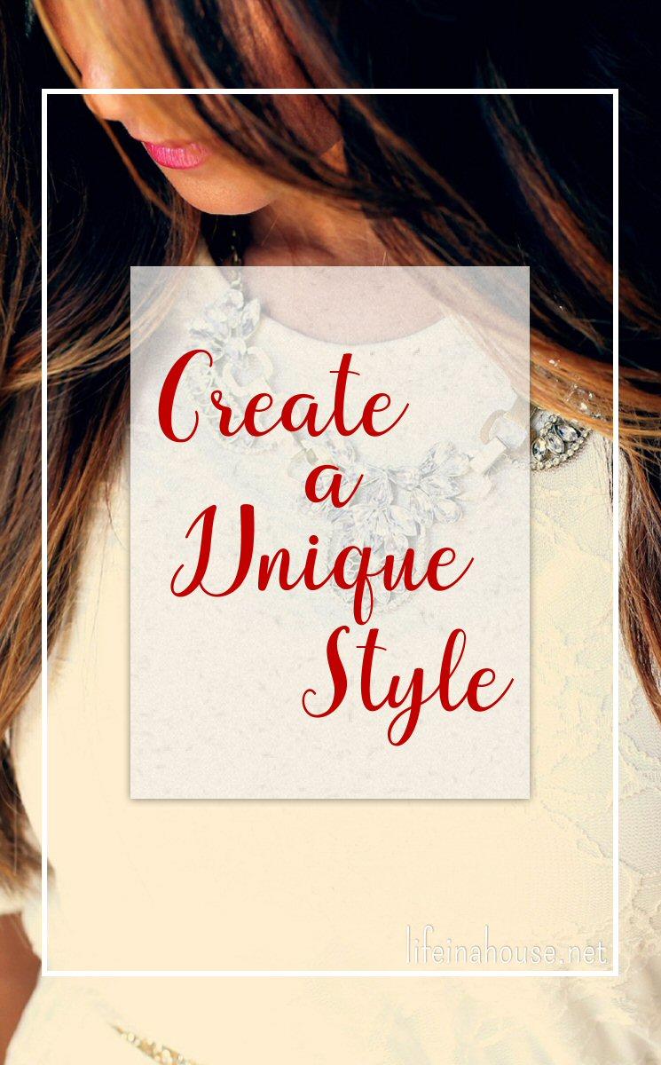Create a Unique Style
