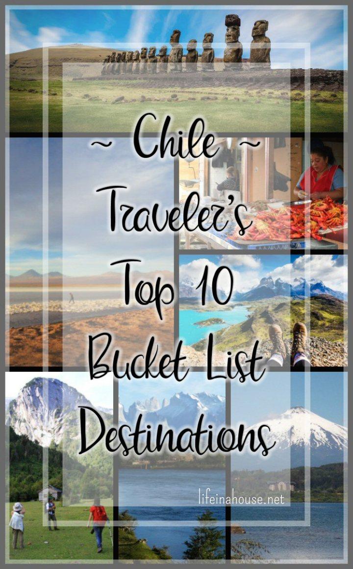Chile - Travelers Bucket List Top 10