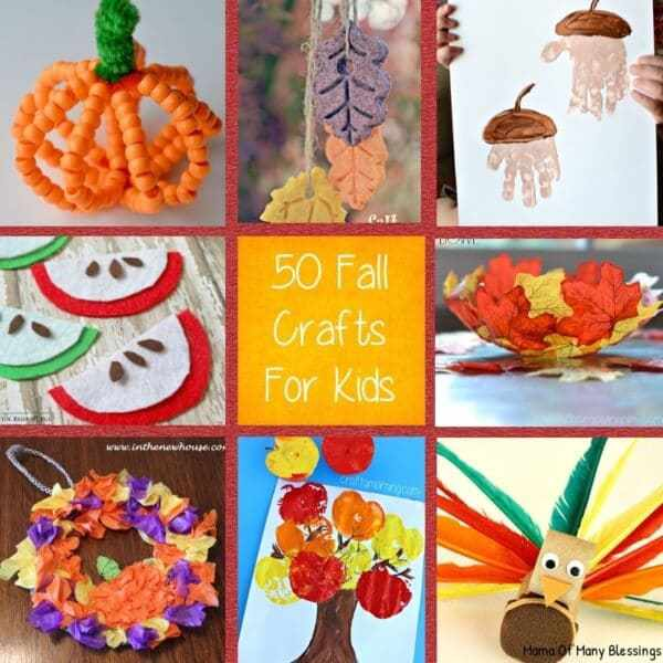 Week 194 - 50 Fall Crafts for Kids from Mama of Many Blessings