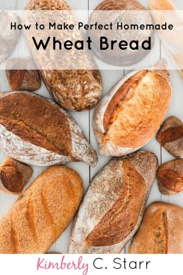 Week 208 - How to Make Perfect Homemade Wheat Bread from Kimberly Starr