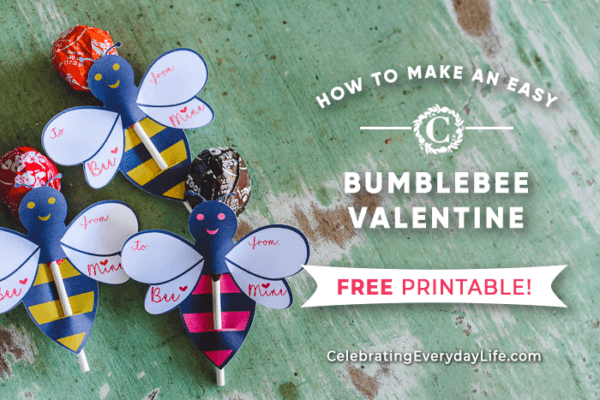 Week 213 - How to Make an Easy Bumblebee Valentine from Celebrating Everyday Life