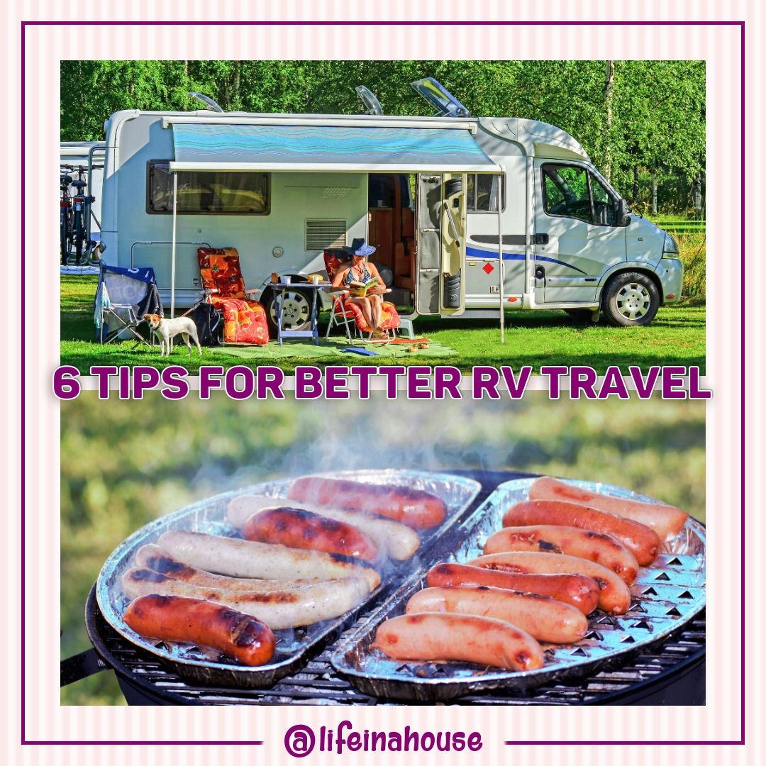 6 Tips for Better RV Traveling