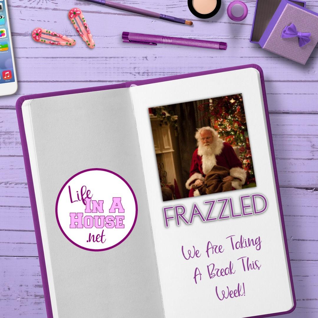 holiday frazzled break