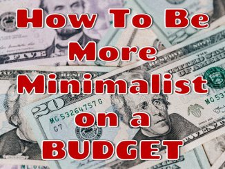 be more minimalist on a budget