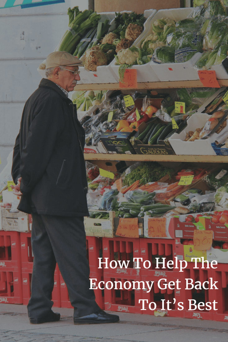 How To Help The Economy Get Back To It's Best