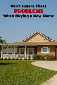 don't ignore these problems when buying a new home