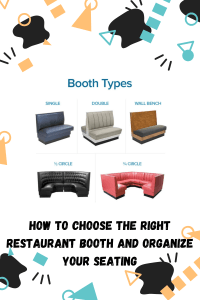 how to choose the right restaurant booth and organize your seating