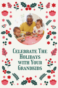 fun ways to spend christmas with your grandkids