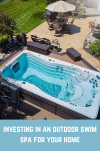 investing in an outdoor swim spa