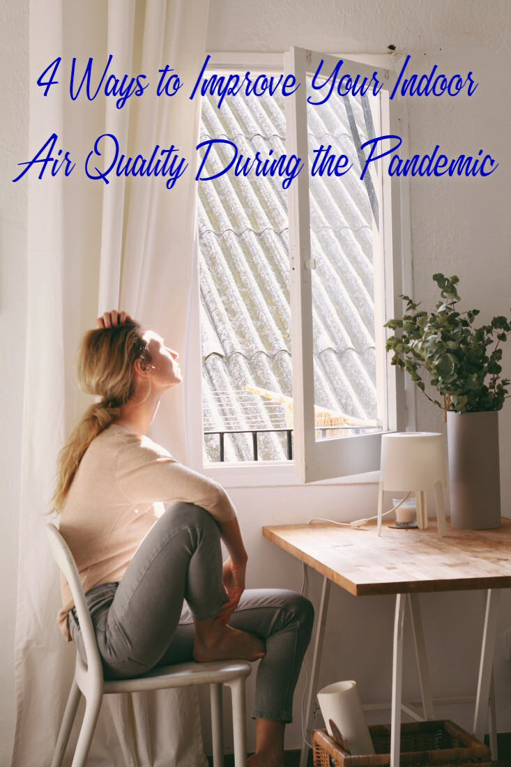 improve your indoor air quality during a pandemic