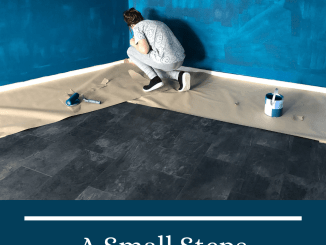 A Small Steps Approach To A Renovation That Keeps You Sane