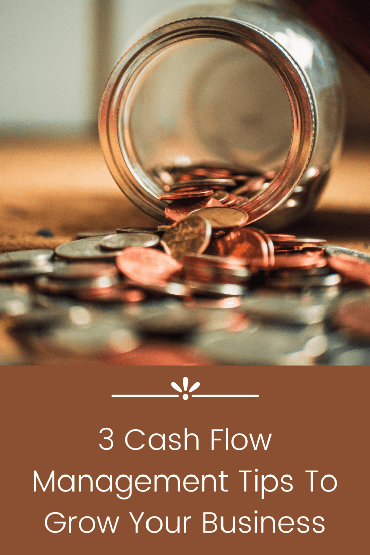 3 Cash Flow Management Tips To Grow Your Business