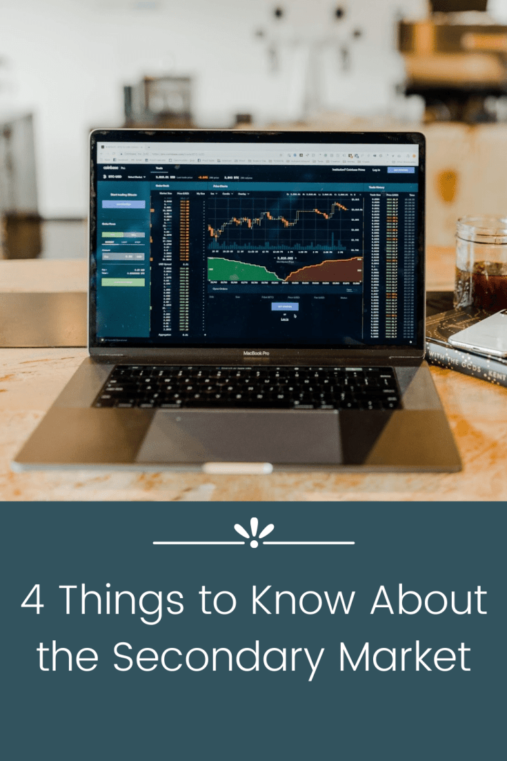 4 Things to Know About the Secondary Market
