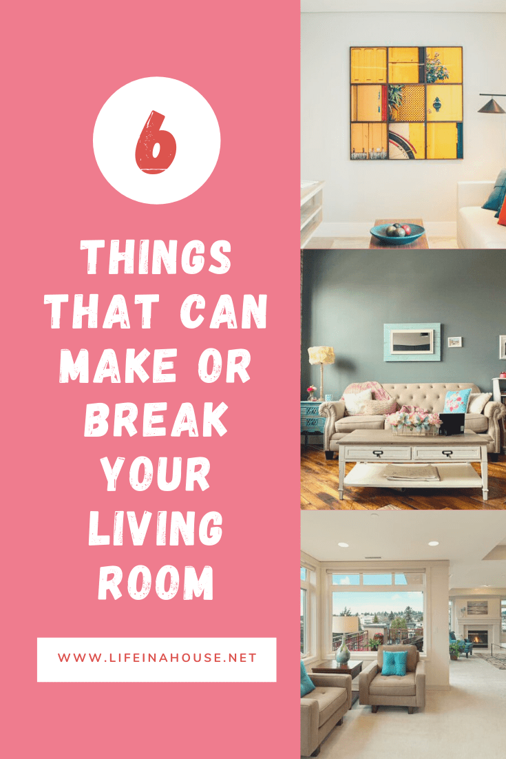 6 things that can make or break your living room