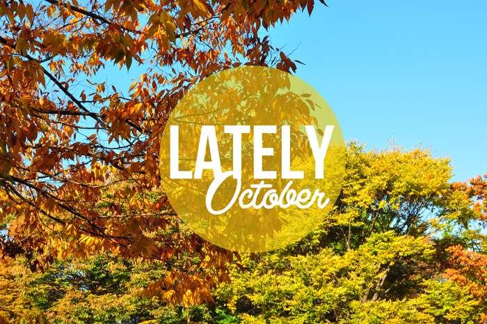 Lately October >> Life In Limbo