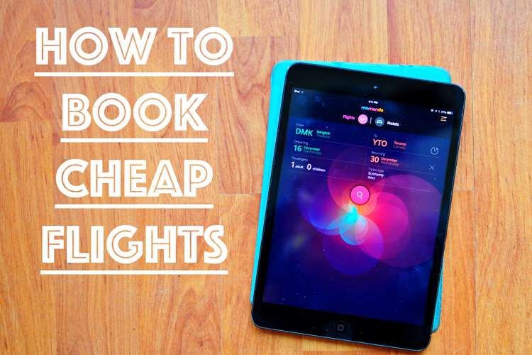 How to Book Cheap Flights >> Life In Limbo