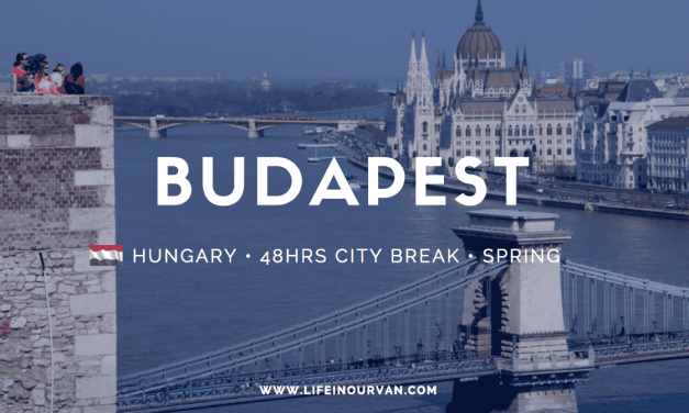 LifeinourVan City Reviews | Budapest | Hungary
