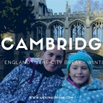 Cambridge with Kids   Where to go in just 24hrs