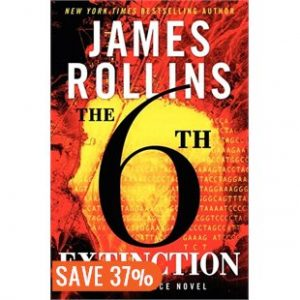 James Rollins, The 6th Extinction, books, reading, summer reading, adventure, summer travel essentials, travelling