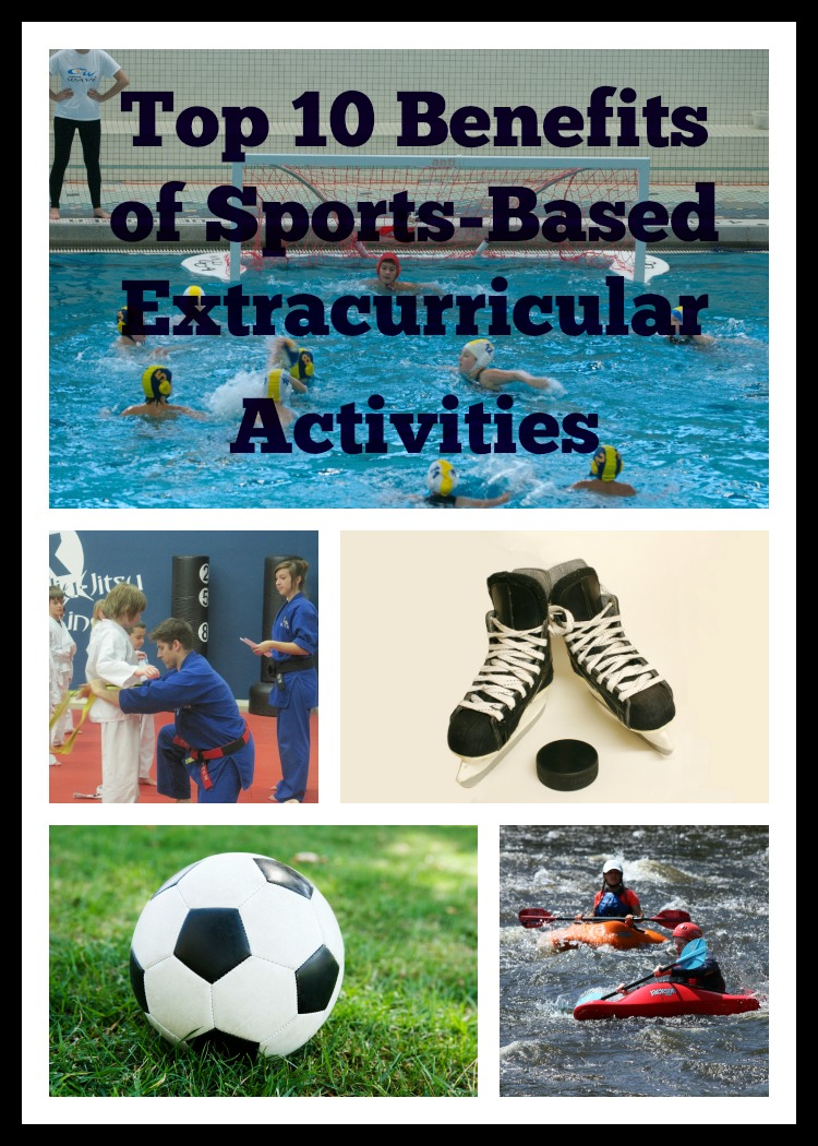Top 10 Reasons Sports Based Extracurricular Activities