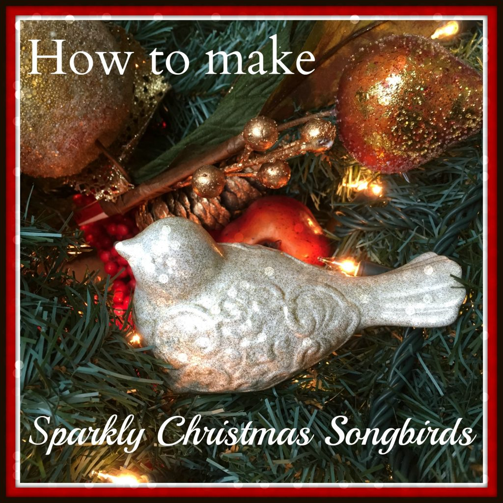 How to make sparkly Christmas songbirds