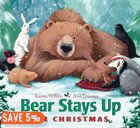 Children's Christmas books, Bear stays up for Christmas - Copy