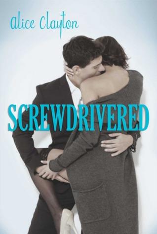 Top Erotic Romance Books, Screwdrivered
